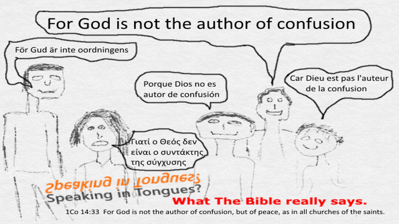 For GOD Is Not The AUTHOR Of Confusion
