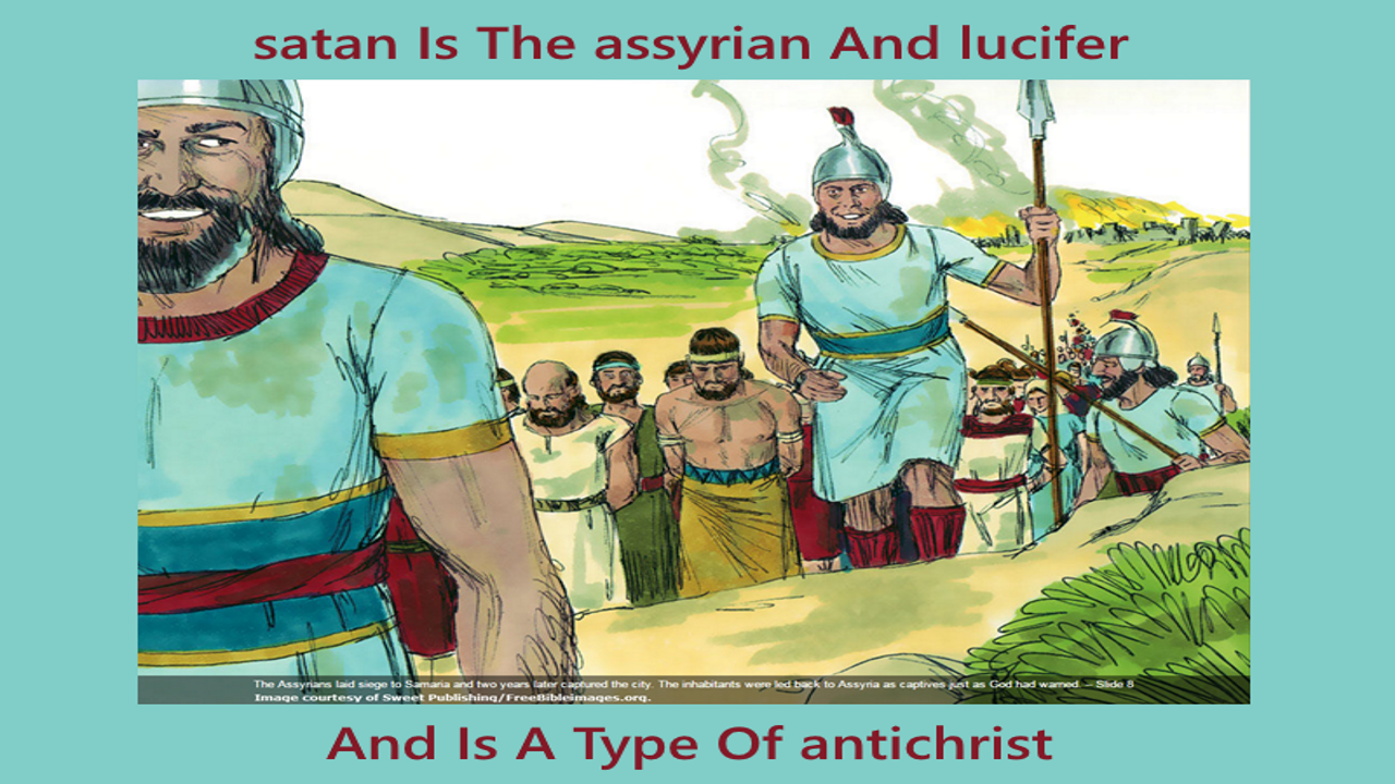 satan Is The assyrian And lucifer